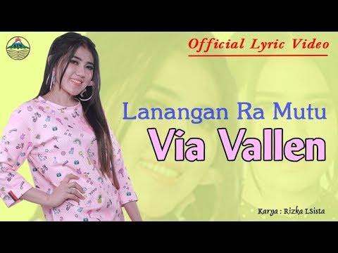 Download Video Via Vallen - Lanangan Ra Mutu _ OM. Sera  |  Official Lyric Video
