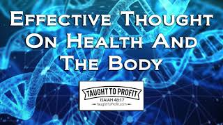 Effective Thought On Health And The Body