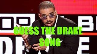 Guess the Drake Song!