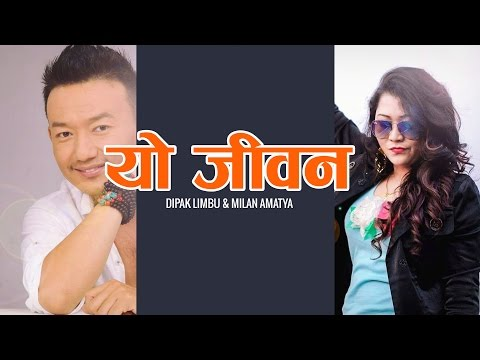 Video Yo Jivan - Dipak Limbu and Milan Amatya | New Nepali Lok Pop Song 2016 download in MP3, 3GP, MP4, WEBM, AVI, FLV January 2017