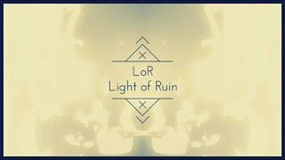 Light Of Ruin Crew Montage