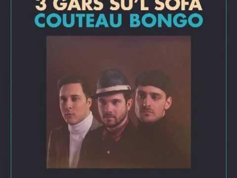 3 Gars su'l Sofa - Valérie Proulx
