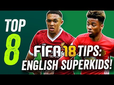 FIFA 18 Tips: The Best English Wonderkids At A Bargain Price!