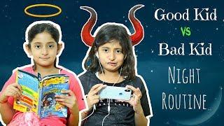 Video Good Kid vs Bad Kid - Night Routine | #Sketch #Fun #MyMissAnand MP3, 3GP, MP4, WEBM, AVI, FLV Desember 2018