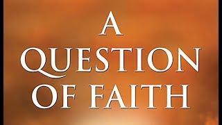 A Question Of Faith Sound Tracklist