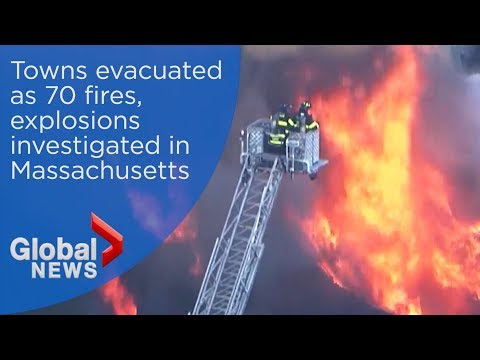 Towns evacuated as 70 fires, explosions investigated in Massachusetts