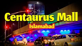 Video The Centaurus Mall Islamabad Pakistan in - 2017 Full HD MP3, 3GP, MP4, WEBM, AVI, FLV Mei 2018