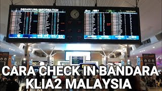 Video CARA CHECK in SAMPAI NAIK PESAWAT KLIA2 MALAYSIA MP3, 3GP, MP4, WEBM, AVI, FLV November 2018