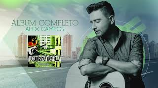 Cuidaré de ti (Álbum completo) - Alex Campos | Audio Oficial
