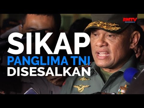 Sikap Panglima TNI Disesalkan