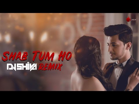 Video Shab Tum Ho - Official Remix by DJ SHIVA | Darshan Raval | Indie Music Label | Sony Music India download in MP3, 3GP, MP4, WEBM, AVI, FLV January 2017