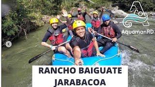 Rafting en Rancho Baiguate Jarabacoa | Una aventura que todo dominicano debe vivir – AquamanRD