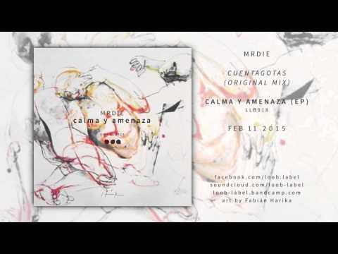 1. MRDIE - Cuentagotas // loob label