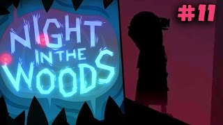 NIGHT IN THE WOODS - Not A Cult #11