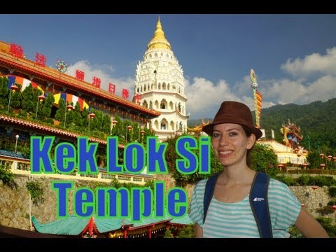 Visiting Kek Lok Si Buddhist Temple