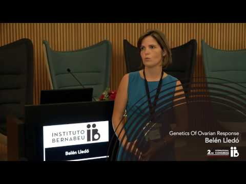 2nd Meeting the Experts: Belén Lledó. Genetics Of Ovarian Response. Instituto Bernabeu