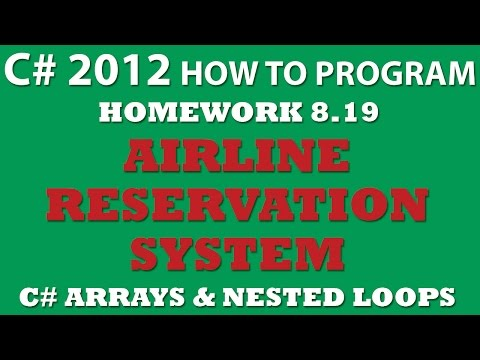 C# Airline Reservations System (Ex 8-19) (C# arrays, C# loops, C# Random)