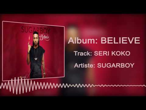 Sugarboy - Serikoko [Official Audio]