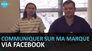Video : Communiquer sur ma marque via Facebook