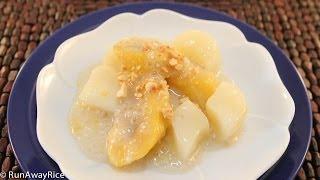 DIET-FRIENDLY Recipe: Plantains, Cassava and Tapioca Pearls Dessert (Che Chuoi Khoai Mi Bot Bang)