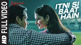 Nonton Itni Si Baat Hain Full Video Song   Azhar   Emraan Hashmi  Prachi Desai   Arijit Singh  Pritam Film Subtitle Indonesia Streaming Movie Download