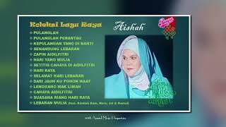 Video Aishah - Koleksi Lagu Raya MP3, 3GP, MP4, WEBM, AVI, FLV Juni 2018