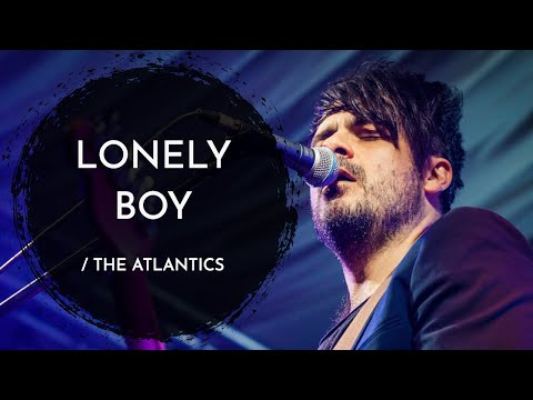 The Atlantics - Lonely Boy by The Black Keys