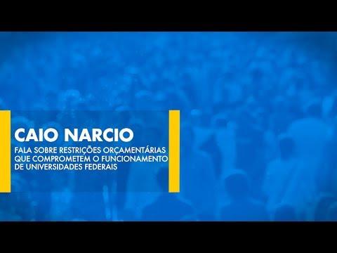 Caio Narcio fala sobre restrições orçamentárias que comprometem o funcionamento de universidades
