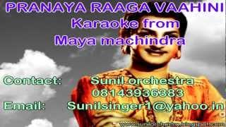 Pranaya raaga vaahini karaoke-Pranaya raaga vaahini karaoke