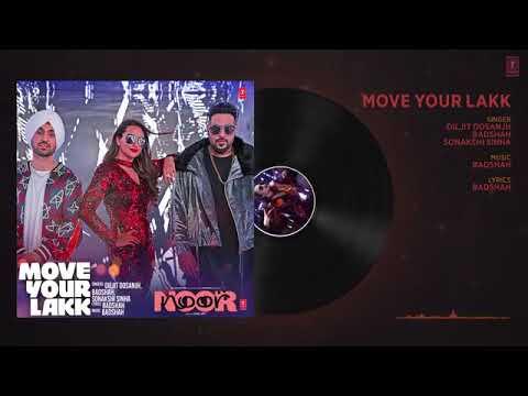 Move Your Lakk Full Audio Song   Noor   Sonakshi Sinha   Diljit Dosanjh, Badshah