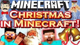 Minecraft CHRISTMAS In MINECRAFT! Herobrine, Rudolph, Bad Santa, 3D&More!