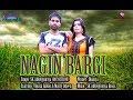 Nagin Bargi Tu    नागिन बरगी तू Singer-SK Abheypuria Artist-Marry Queen& Vikash Rawat