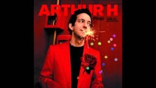 Arthur H - Je rêve de toi