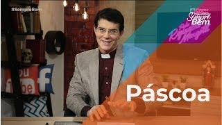 Padre Reginaldo Manzotti: Páscoa