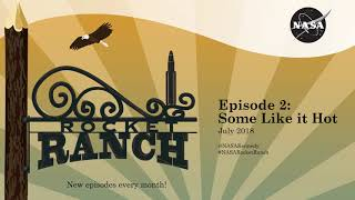 Rocket Ranch Podcast E02: Some Like It Hot by Kennedy Space Center