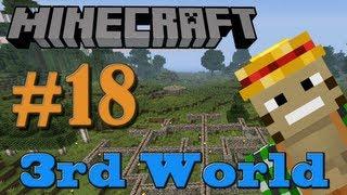 Fires&Wires - Minecraft 3rd World LP #18