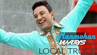 Download Lagu Local Truck - Manmohan Waris Mp3