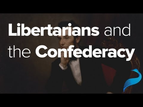 Confederacy - Why shouldn't libertarians support the Confederacy? In short, because the Confederacy itself was not very libertarian. In addition to being founded explicitl...