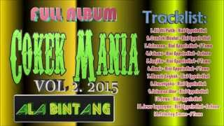 "Video Dangdut Full Album Cokek Mania Vol 2 2015""Dangdut Mp3 MP3, 3GP, MP4, WEBM, AVI, FLV Juli 2018"