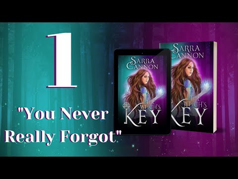 The Witch's Key, Episode 1: You Never Really Forgot