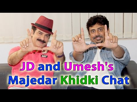 JD and Umesh's Majedar Khidki Chat