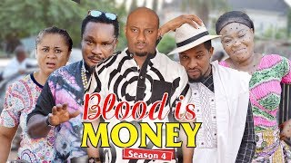 Video BLOOD IS MONEY 4 - 2018 LATEST NIGERIAN NOLLYWOOD MOVIES || TRENDING NOLLYWOOD MOVIES MP3, 3GP, MP4, WEBM, AVI, FLV April 2019