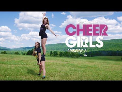Havin' a Good Time - EP3 - Woodward Cheer Girls