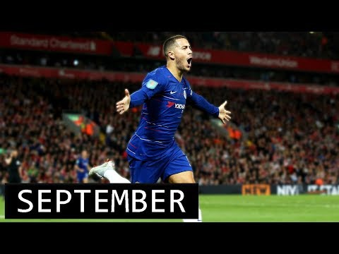 Eden Hazard • All 7 Goals September • 2018/19
