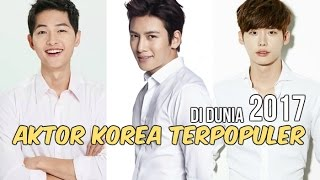 Video 12 Aktor Korea Terpopuler di Dunia | 2017 MP3, 3GP, MP4, WEBM, AVI, FLV April 2018