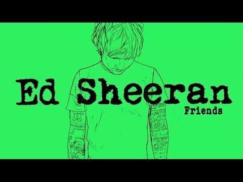 Video Ed Sheeran - Friends[Legendado/Lyric] download in MP3, 3GP, MP4, WEBM, AVI, FLV January 2017