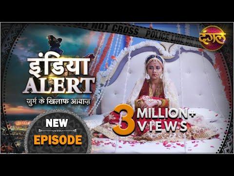 India Alert | New Episode 608 | मेरा फरेबी यार - Mera Farebi Yaar | #DangalTVChannel 2021