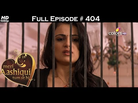 Meri Aashiqui Tum Se Hi - 21st December 2015 - मेरी आशिकी तुम से ही - Full Episode(HD)