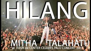 MITHA TALAHATU - HILANG (LIVE @ TdCC Palu)