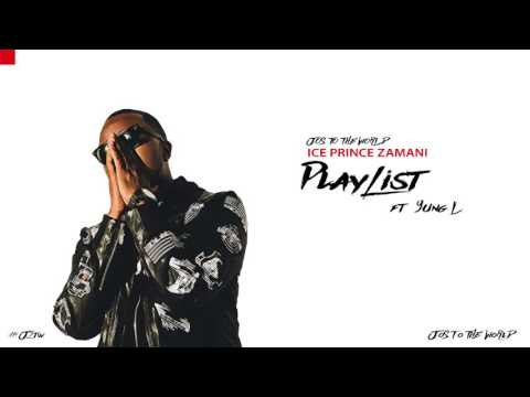 Ice Prince - Play List (ft. Yung L) (Audio) | Jos To The World